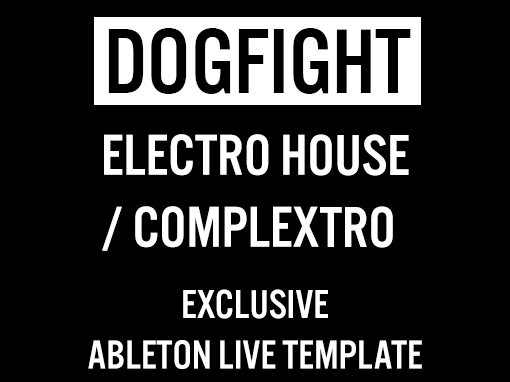 Ableton templates of Electro House and Complextro